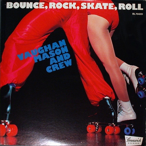 Vaughan Mason - Bounce, Rock, Skate, Roll